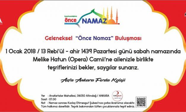 1 Ocak 2018 Sabah Namazında Melike Hatun (Opera) Camii'nde Buluşuyoruz.