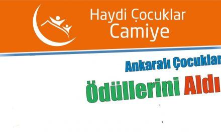 """""""Haydi Çocuklar Camiye"""" Ankara Ödüllerinde Tüm Çocuklar Kazandı"""