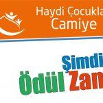 """""""Haydi Çocuklar Camiye"""" Projesinde Şimdi Ödül Zamanı"""