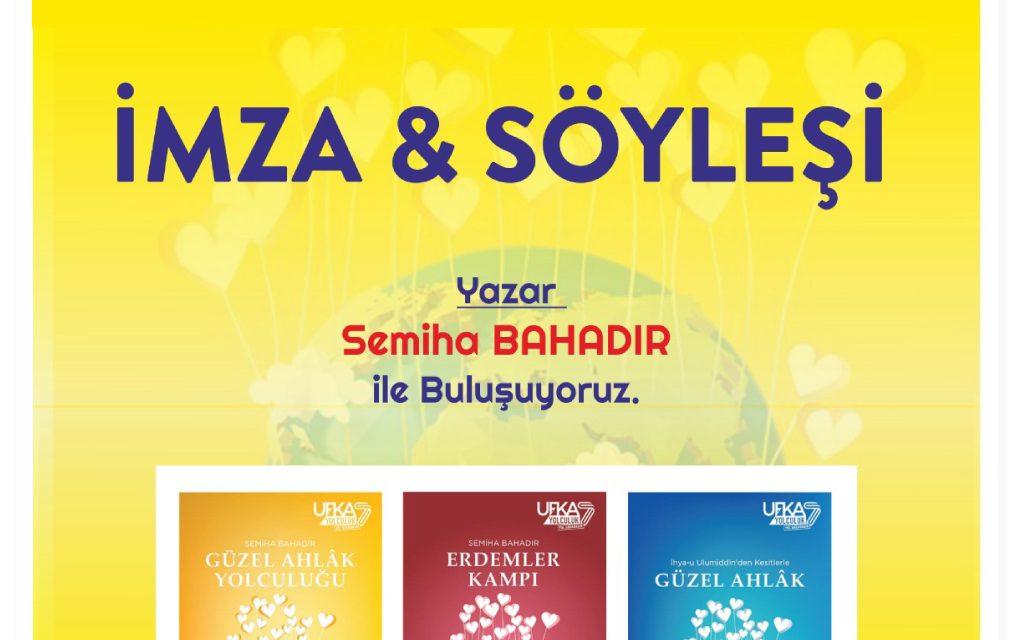 Ufka Yolculuk Kitapları Yazarı Semiha Bahadır, Söyleşi ve İmza Günü İçin Ankara'da.