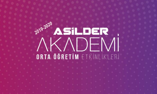 2019-2020 ÖĞRETİM YILI ASİLDER AKADEMİ BAŞLIYOR