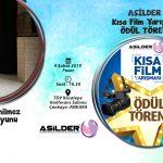 """ASİLDER Kısa Film Yarışması Ödül Töreni ve Ahmet YENİLMEZ """"USTA"""" Oyunu"""