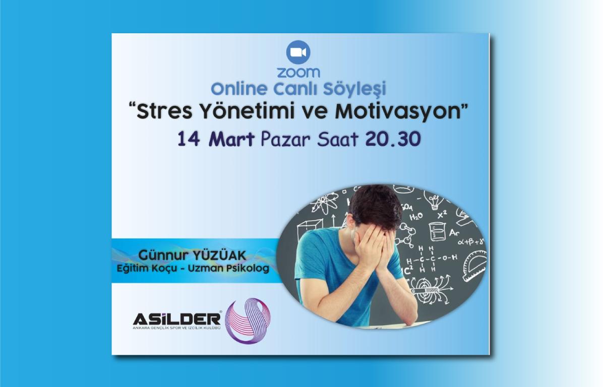 """""""Stres Yönetimi ve Motivasyon"""" Konulu Söyleşimize Davetlisiniz."""