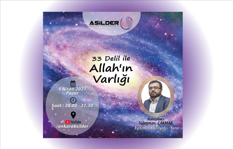 """""""33 Delil ile Allah'ın Varlığı"""" Konulu Seminere Davetlisiniz"""
